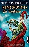 Rincewind, der Zauberer: Vier Scheibenwelt-Romane (Die Farben der Magie . Das Licht der Phantasie . Der Zauberhut . Eric) - Terry Pratchett