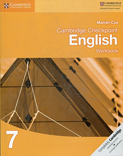 Cambridge checkpoint english. Workbook 7. Per le Scuole superiori. Con espansione online (Cambridge International Examin) por Marian Cox