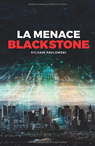LA MENACE BLACKSTONE