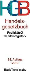 Handelsgesetzbuch HGB: mit Seehandelsrecht, mit Wechselgesetz und Scheckgesetz und Publizitätsgesetz