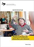 Theatertechniken für Menschen mit Demenz (Demenz Support Stuttgart)