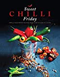 #3: Sweet Chilli Friday 2018: Simple vegetarian recipes from our kitchen to yours