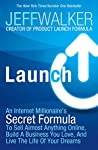 Launchwill build your business - fast. In this book, a New York TimesNumber One bestseller, Jeff Walker reveals how to sell anything online, make a fortune and fulfil your dreams. Whether you've already got a business or you're itching to start one, ...