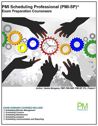 PMI Scheduling Professional Exam Preparation Courseware: PMI-SP Exam Preparation Courseware: Volume 2 por Vanina Mangano