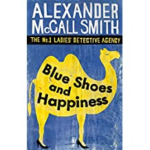 Blue Shoes And Happiness (No. 1 Ladies' Detective Agency, Band 7)