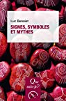 Signes, symboles et mythes par Benoist