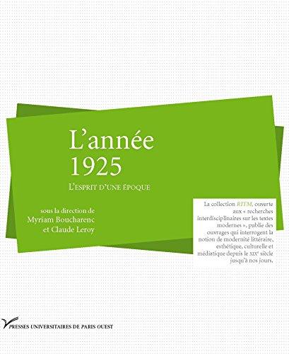 L'année 1925: L'esprit d'une époque