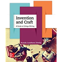 Invention and Craft: A Guide to College Writing (English Edition)