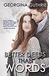 Better Deeds Than Words by Georgina Guthrie (20-May-2014) Paperback