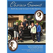 Chiriaco Summit: Built by Love to Last in the Desert (English Edition)