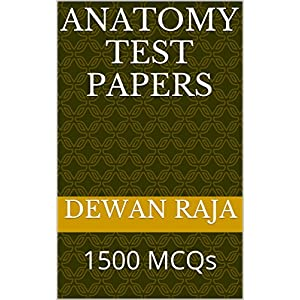 Anatomy Test Papers: 1500 MCQs (English Edition)