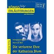 Königs Erläuterungen und Materialien, Bd.308, Die verlorene Ehre der Katharina Blum
