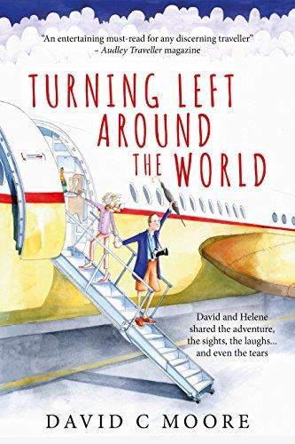 Turning Left Around The World (English Edition)