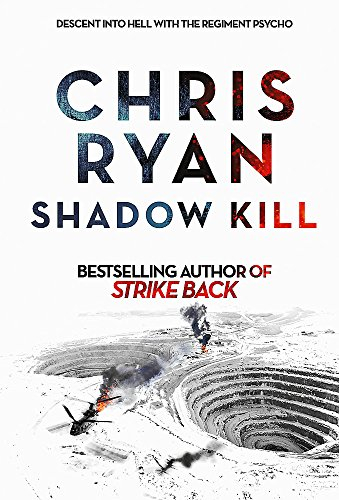 Shadow Kill: A Strike Back Novel (2) por Chris Ryan