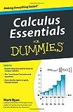 Calculus Essentials For Dummies (For Dummies Series)