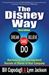 The Disney Way: Harnessing the Manage...