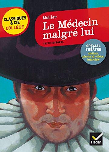 Le Médecin malgré lui: nouveau programme par Molière