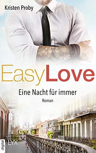 Easy Love - Eine Nacht für immer (Boudreaux series 6) von [Proby, Kristen]