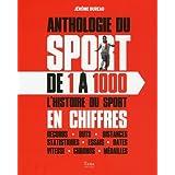 Anthologie du sport de 1 à 1000
