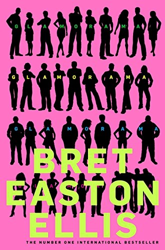 Glamorama por Bret Easton Ellis