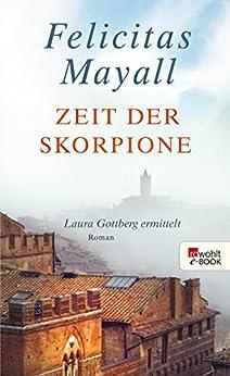 Zeit der Skorpione (Laura Gottberg ermittelt 8) von [Mayall, Felicitas]