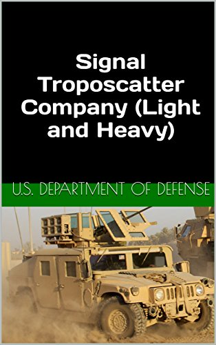 Signal Troposcatter Company (Light and Heavy) (English Edition)