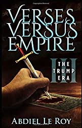 Verses Versus Empire: III - The Trump Era