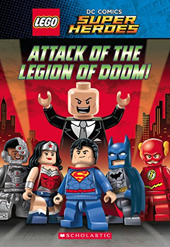 Lego Dc Comics Super Heroes Chapter Book: Attack of the Legion of Doom!
