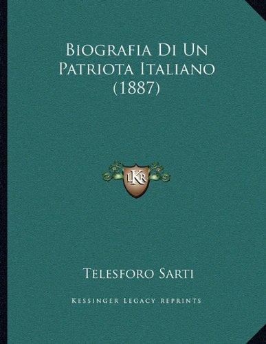Biografia Di Un Patriota Italiano (1887)