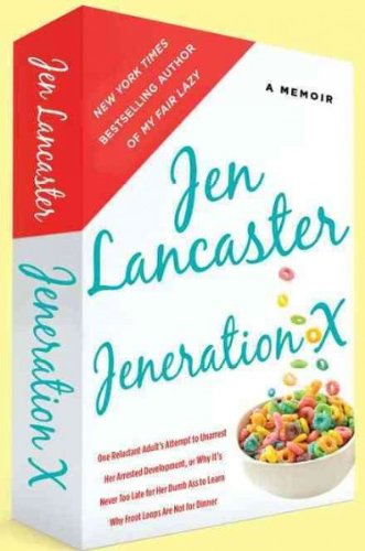 jeneration-x-one-reluctant-adults-attempt-to-unarrest-her-arrested-development-or-why-its-never-too-