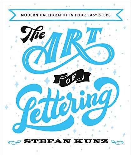 The Art of Lettering por Stefan Kunz