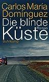 Die blinde K?ste: Roman