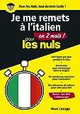 Je me remets à l'italien en 2 mois pour les Nuls, mégapoche...