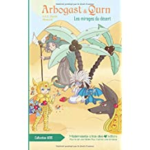 Arbogast & Qurn: Les mirages du désert