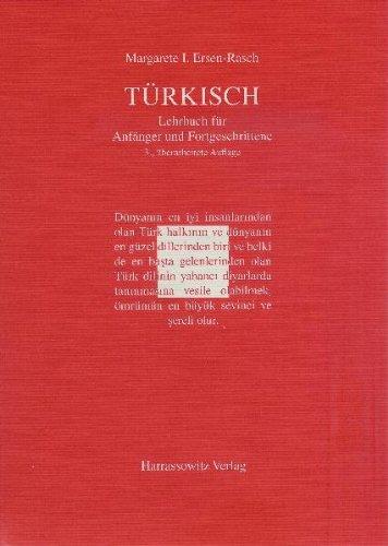 Türkisch Lehrbuch für Anfänger und Fortgeschrittene: Mit zwei Audio-CDs zu sämtlichen Lektionen sowie mit alphabetischem Wörterverzeichnis und Übungsschlüssel im PDF-Format