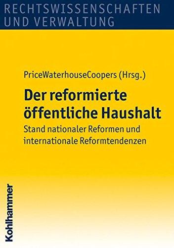 der-reformierte-offentliche-haushalt-stand-nationaler-reformen-und-internationale-reformtendenzen