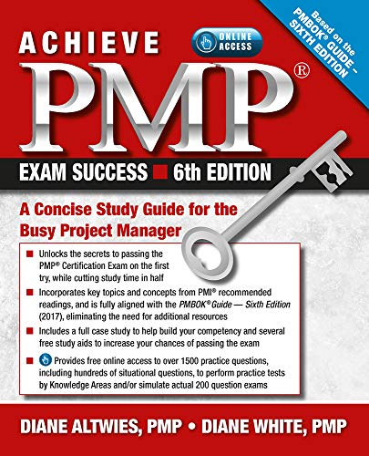 Achieve PMP Exam Success: A Concise Study Guide for the Busy Project Manager por Diane Altwies