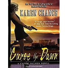 Curse the Dawn by Karen Chance (June 30,2010)