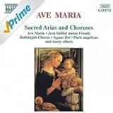 Ave Maria (Sacred Arias And Choruses)