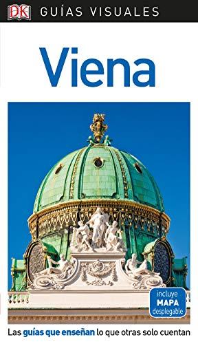 Guía Visual Viena: Las guías que enseñan lo que otras solo cuentan (GUIAS VISUALES)