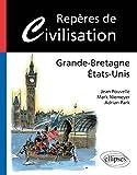 Reperes de civilisation : Grande-Bretagne, Etats-Unis: Written by Jean Pouvelle, 2003 Edition, Publisher: Ellipses Marketing [Paperback]