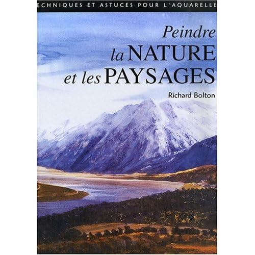 Peindre la Nature et les Paysages