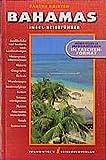 Bahamas. Insel-Reiseführer