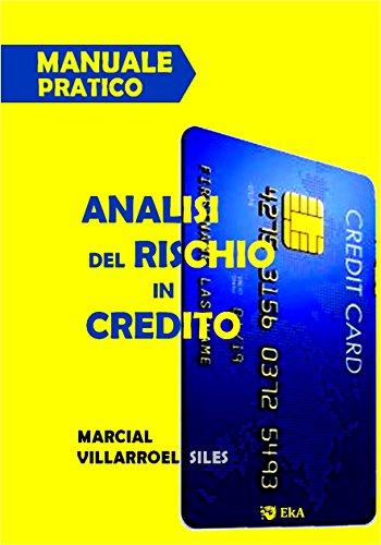Manuale pratico  analisi del rischio di credito