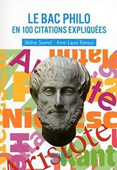 Petit livre de - Le bac Philo en 100 citations expliquées (Le petit livre)