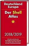 Der Shell Atlas 2018/2019 Deutschland 1:300 000, Europa 1:750 000 (Shell Atlanten) -