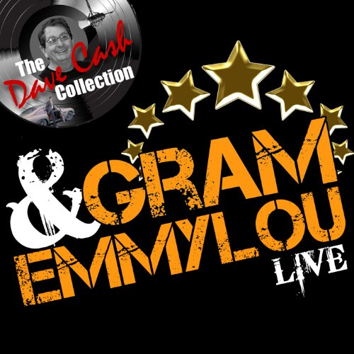Gram & Emmylou Live