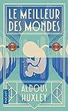 meilleur des mondes (Le)   Huxley, Aldous (1894-1963). Auteur