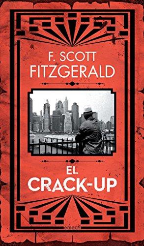 El crack up por Francis Scott Fitzgerald