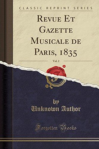 Revue Et Gazette Musicale de Paris, 1835, Vol. 2 (Classic Reprint) par Unknown Author